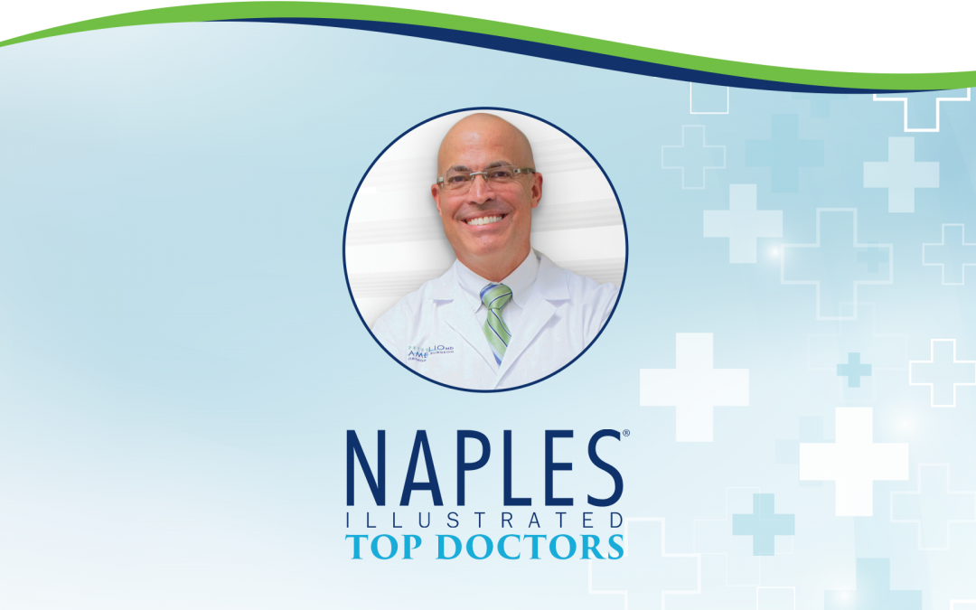 Dr. Amglio Recognized as a Top Doctor by Naples Illustrated